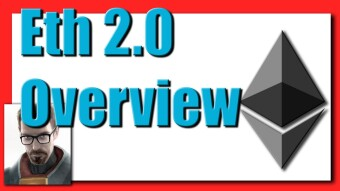 Eth2: Ethereum 2.0 - Breaking It All Down, Part 1