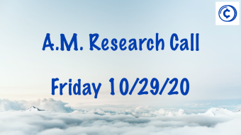 A.M. Research Call Notes - Friday 10/30/20