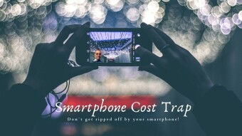 Smartphone Cost Traps - Don`t Get Ripped Off By Your Smartphone!