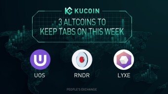 3 Altcoins To Keep Tabs On — UOS, RNDR, LYXE | KuCoin Weekly Review Issue #26