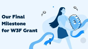 Equilibrium Has Successfully Completed All The Milestones For Its W3F Grant