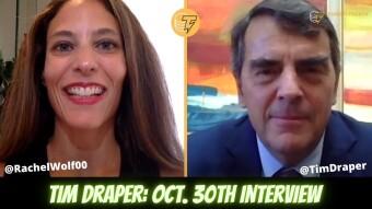 Tim Draper Oct. 30 Interview - HIGHLIGHTS