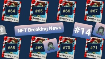 NFT Breaking News #14 - sWATCH out for zombies!