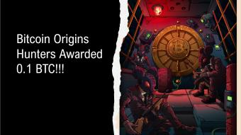 Bitcoin Origins Hunters Awarded 0.1 BTC and Rare 1/1 NFT