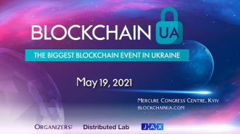 BlockchainUA presents an international blockchain conference on May 19 in Kyiv, Ukraine
