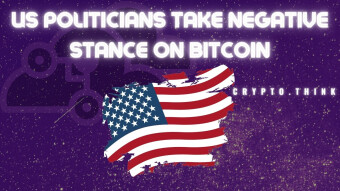 United States Politicians Take Negative Position Against Bitcoin