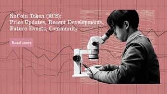 KuCoin Token (KCS): Price Updates, Recent Developments, Future Events, Community