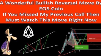 Wonderful Bullish Reversal Move By EOS Coin If You Missed My Previous Call Then Must Watch This Move