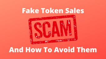 Fake Token Sales And How To Avoid Them
