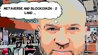 Metaverse and Blockchain ( Episode 2 ) ...