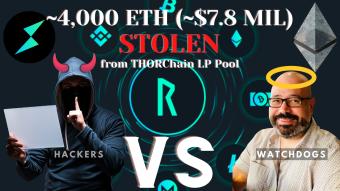 THORChain Suffers a $7.8 million Dollar Attack. How a $1.4 billion Blockchain Behemoth Steadies the Ship.