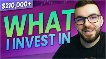 What I Invest In & Why - Amateur Investing #15