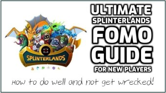 The Ultimate Splinterlands FOMO Guide For New Players!