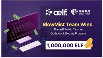 SlowMist Team Wins the aelf Public Testnet Code Audit Bounty Program