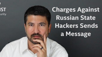 Charges Against Russian Nation-State Hackers Sends a Message