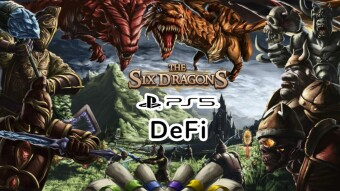 The Six Dragons: PS5, DeFi, Yield Farming