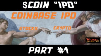 "Coinbase stock to 100x in 5 years. $COIN ""IPO"" went live yesterday [Part 1 of 2]"