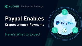 Paypal Enables Cryptocurrency Payments - Here's What to Expect