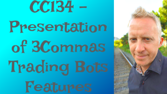 CC134 - Presentation of 3Commas Trading Bots Features