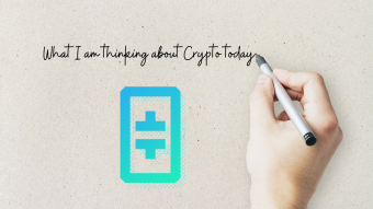 What I am Thinking About in Crypto Today