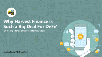 Why Harvest Finance is Such a Big Deal For DeFi?