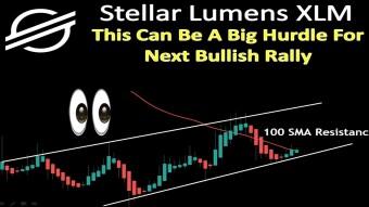 Stellar Lumens XLM | This Can Be A Big Hurdle For Next Bullish Rally