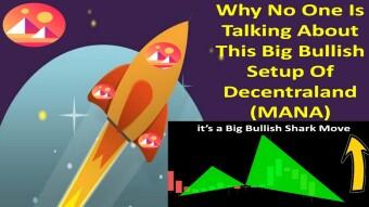 Why No One Is Talking About This Big Bullish Setup Of Decentraland (MANA)   it's  Bullish Shark Move