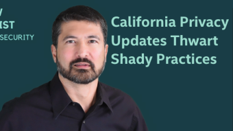 California Privacy Rules Updated to Target Shady Practices