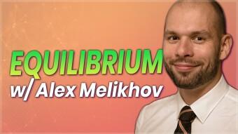 Equilibrium – One Stop DeFi – With Alex Melikhov