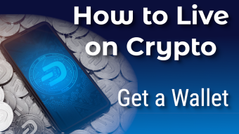 How to Live on Crypto: Get a Wallet
