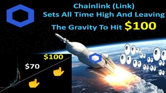 Chainlink (Link) Sets All Time High And Leaving The Gravity To Hit $100
