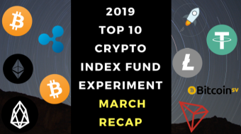 EXPERIMENT - Tracking 2019 Top Ten Cryptocurrencies – Month Twenty-Seven - UP +474%