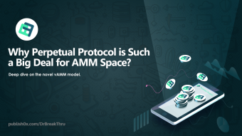 Why Perpetual Protocol is Such a Big Deal for AMM Space?