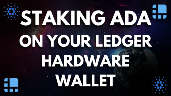 Staking ADA On Your Ledger Hardware Wallet