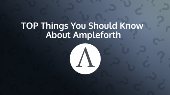 Top Things You Should Know About Ampleforth (AMPL)