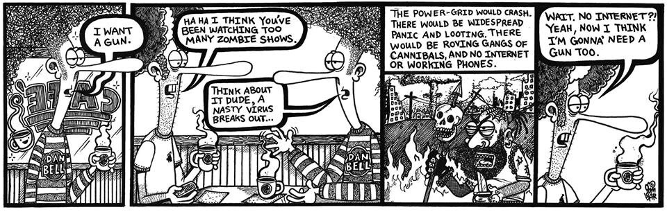Make sure you check out my website and bookmark it to keep up with my current comic strips.