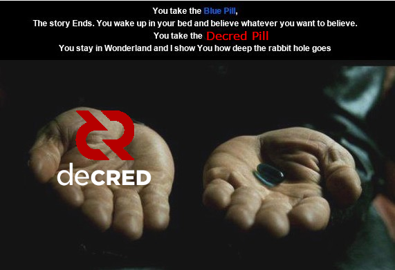 take the decred pill