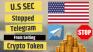 U.S SEC Stopped Telegram From Selling Crypto Token