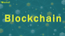 Blockchain: From Creation to Institutionalization – Everything You Need to Know