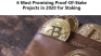 6 Most Promising Proof-Of-Stake Projects in 2020 for Staking