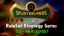 RuleSet Strategy Series - #2 - Healed Out