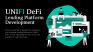 Wohoo.. UNIFI DeFi Lending Platform Development Begins!