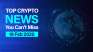 Top Crypto News You Can't Miss (19 Feb 2020)