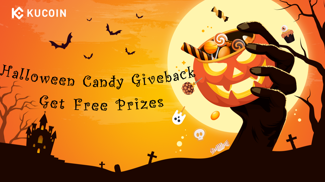 https://www.kucoin.com/news/en-halloween-candy-giveback-get-free-prizes?rcode=2Rr6Nbr
