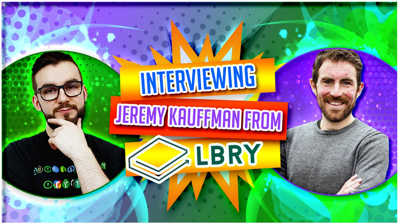 Interviewing Jeremy Kauffman From LBRY