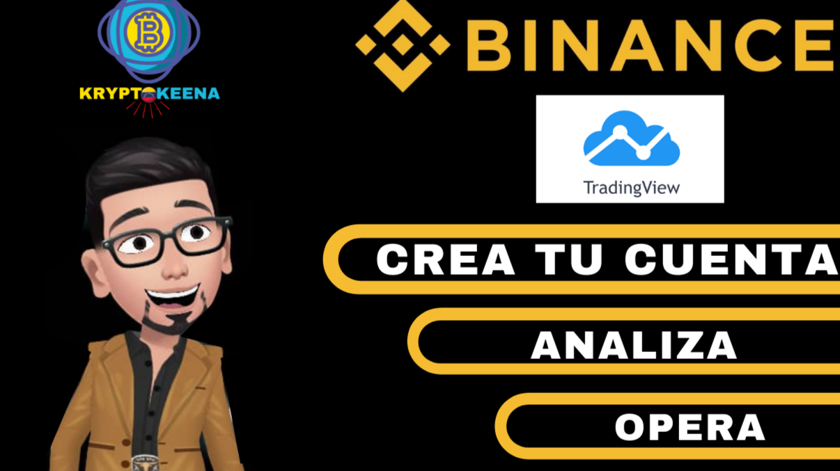 Crea Analiza y opera con Binance y Tradingview