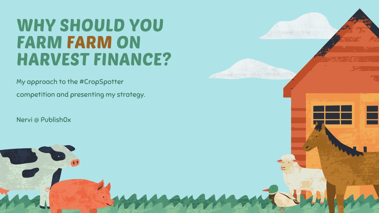 Why Should You Farm FARM on Harvest Finance?