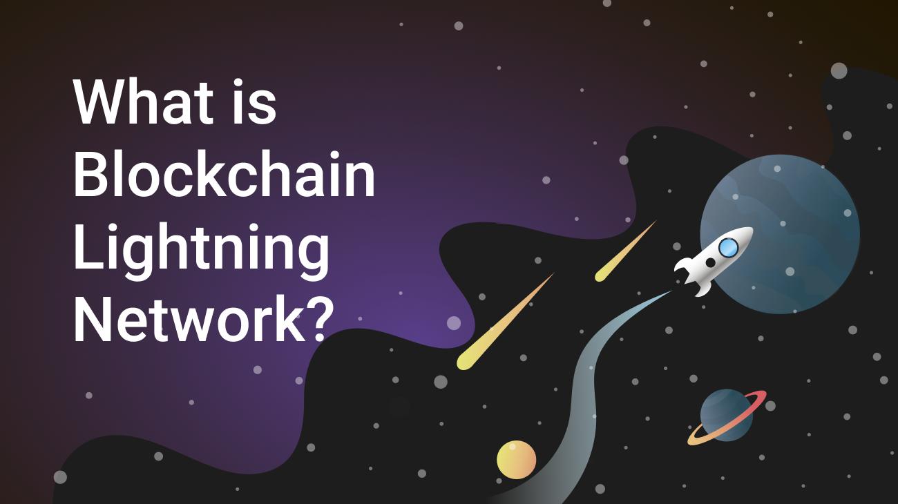 What is Blockchain Lightning Network?