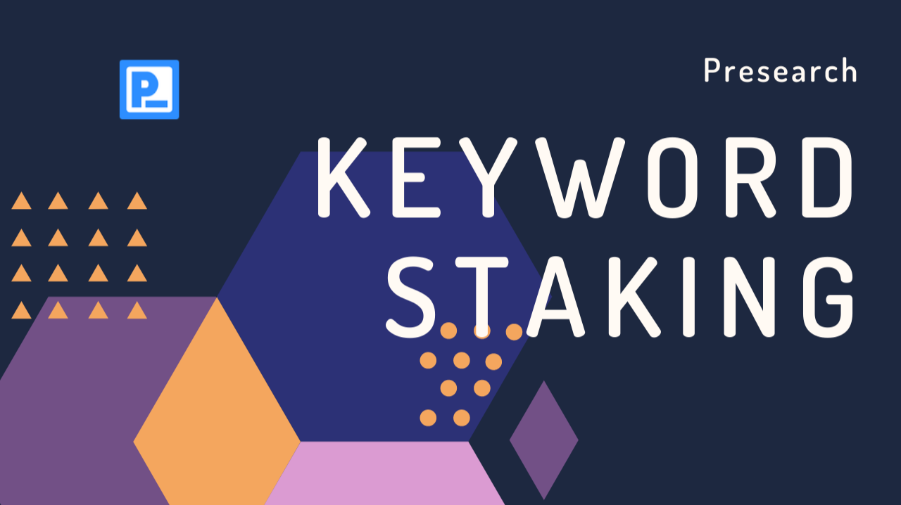 Presearch Keyword Staking