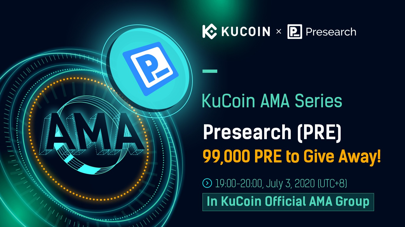 KuCoin and Presearch AMA
